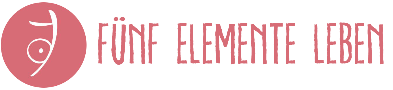Fünf Elemente Leben
